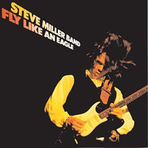 Steve Miller Band_Fly Like an Eagle_
