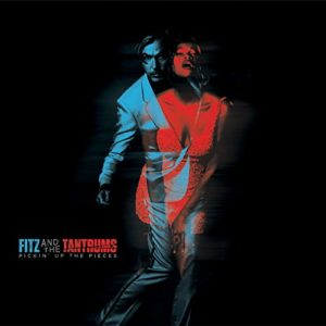 Fitz and the Tantrums_Pickin' up the pieces